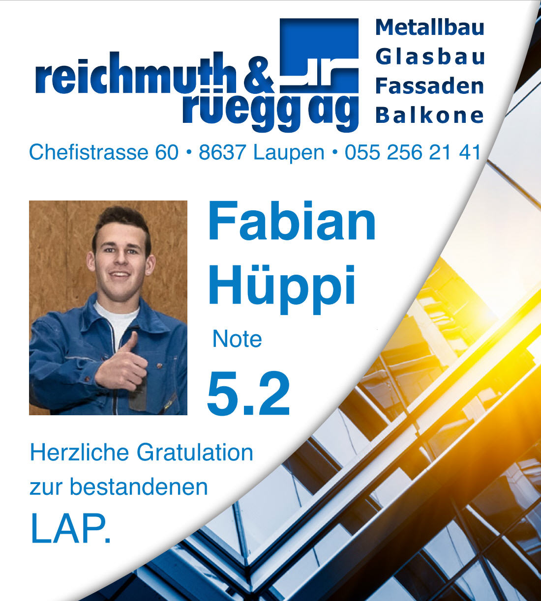 Fabian Hüppi - Lehrabschlussprüfung Note 5.2 - Metallbau